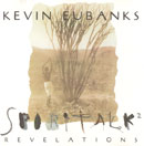 Eubanks, Kevin: Spirit Talk 2