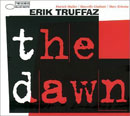 Truffaz, Erik: The Dawn