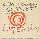 Holland, Dave: Extensions