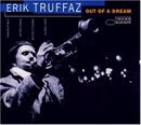 Truffaz, Erik: Out Of A Dream