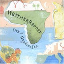 Weather Report: Live And Unreleased