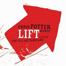 Potter, Chris: Lift