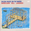 Landgren, Nils: Salzau Music On The Water