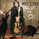 Stern, Mike: Who Let The Cats Out?