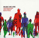 DeJohnette, Jack: Music We Are