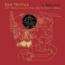 Truffaz, Erik: In Between